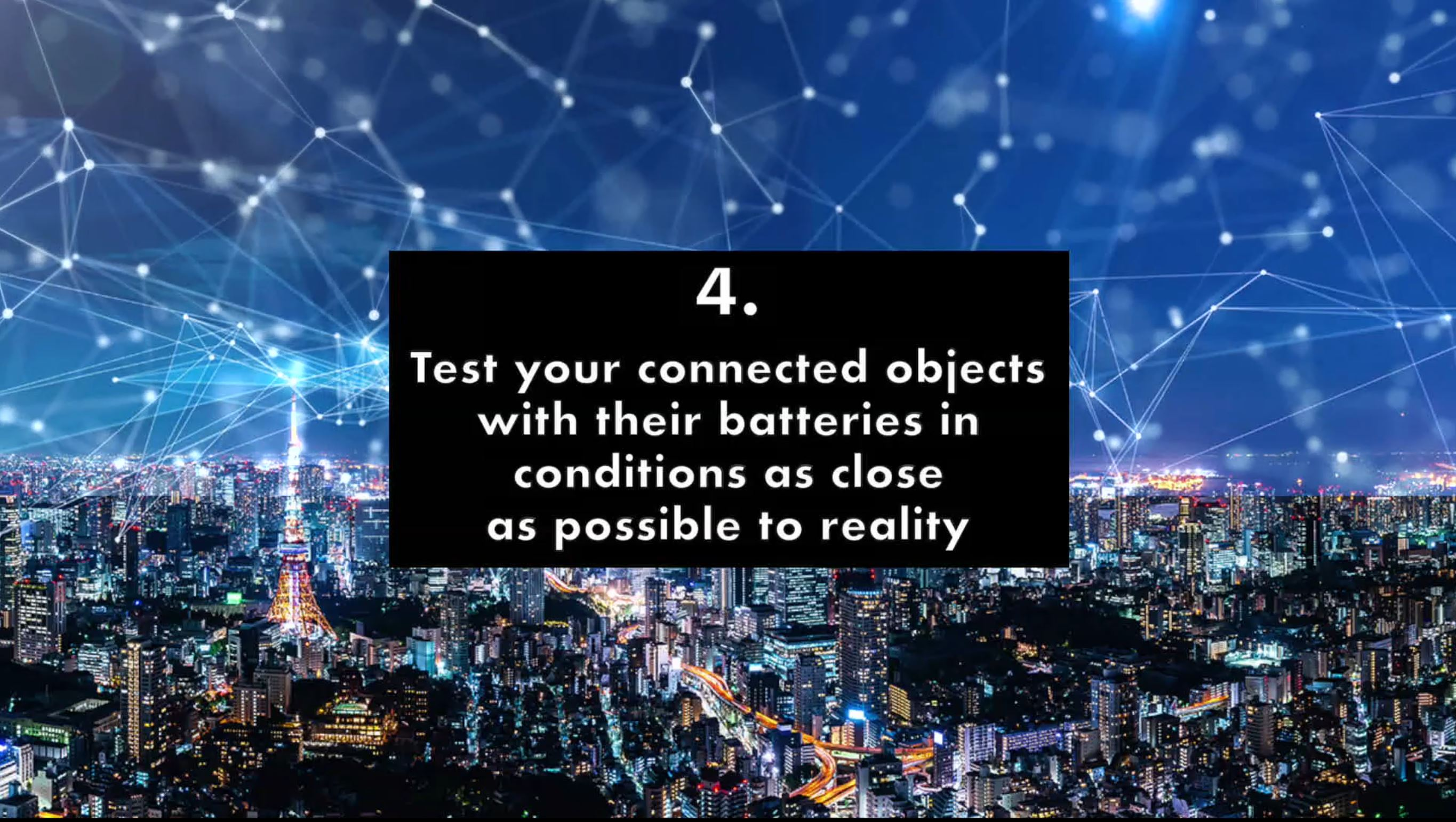 Tip #4 for IoT designers